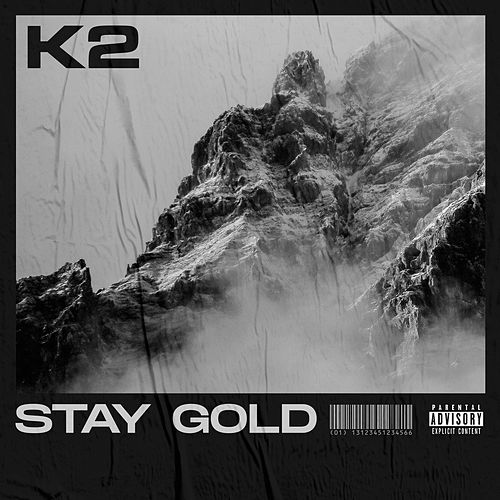Stay Gold van K2