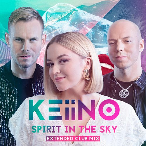 Spirit in the Sky (Extended Club Mix) fra Keiino