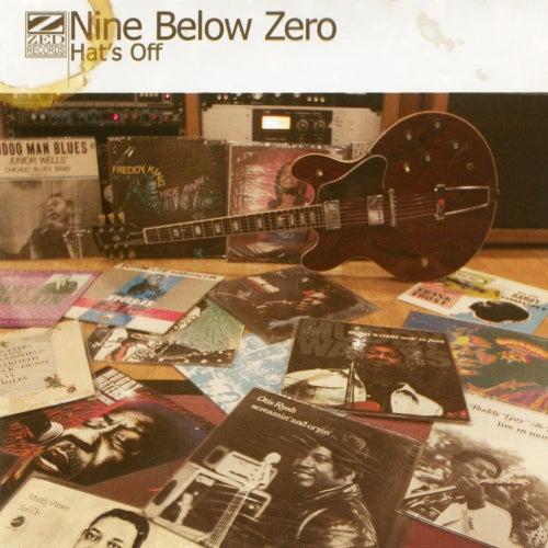 Hat's Off de Nine Below Zero