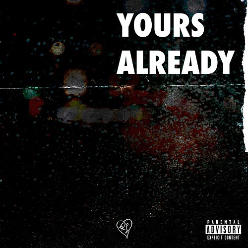 Yours Already by Ricky Lance