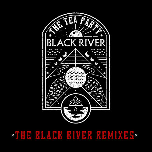 The Black River Remixes by The Tea Party