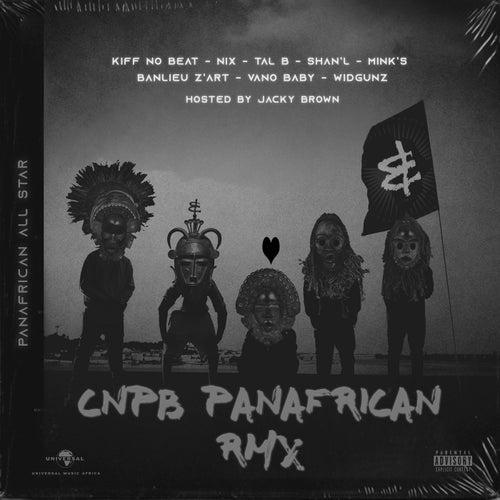 CNPB (Panafrican RMX) de Kiff No Beat