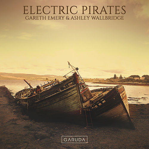 Electric Pirates von Gareth Emery
