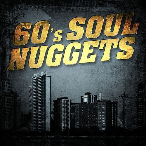 60's Soul Nuggets by Various Artists