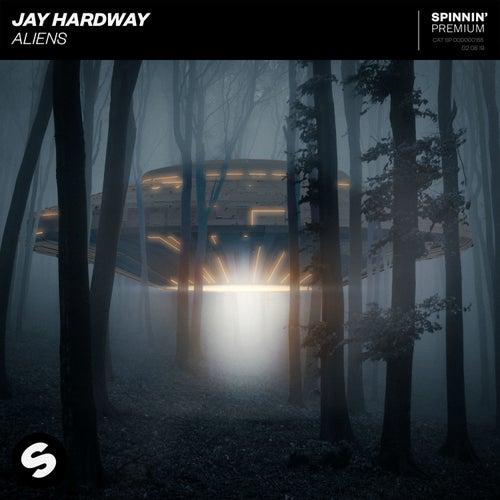 Aliens von Jay Hardway