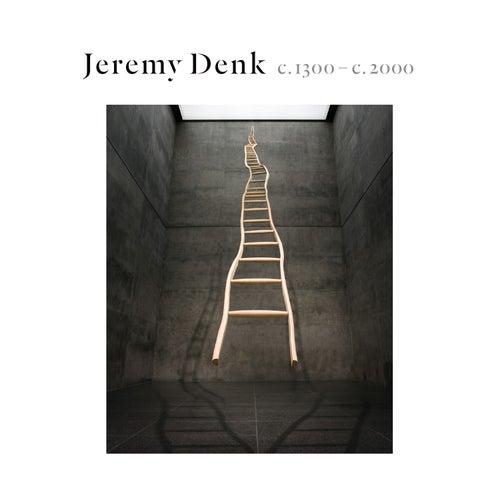 C.1300-C.2000 von Jeremy Denk