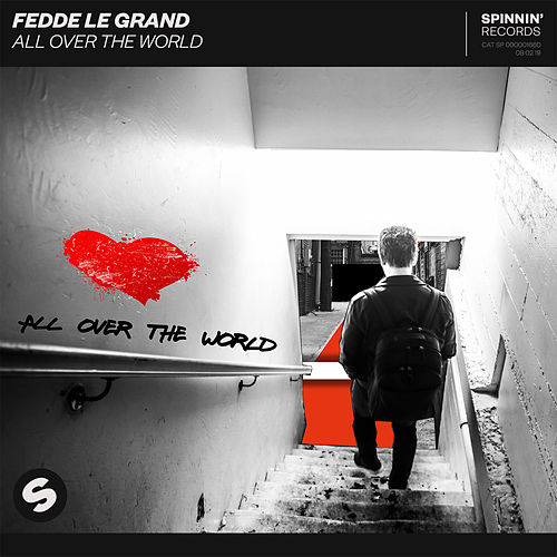 All Over The World von Fedde Le Grand