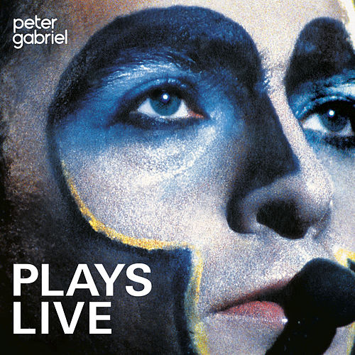 Plays Live by Peter Gabriel