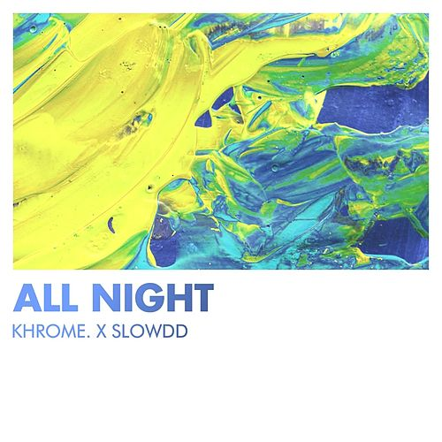 All Night de Khrome