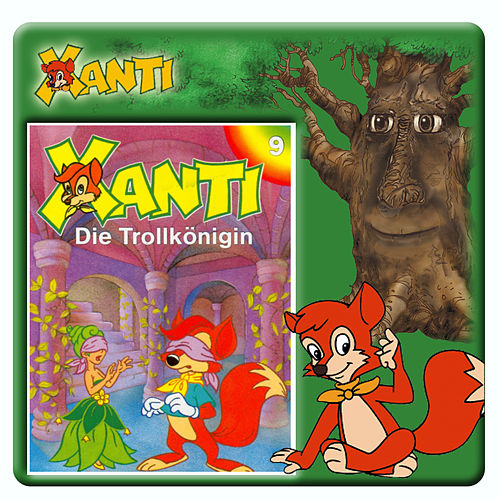 Folge 9: Die Trollkönigin de Xanti