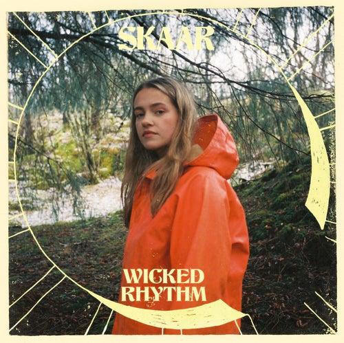 Wicked Rhythm by Skaar