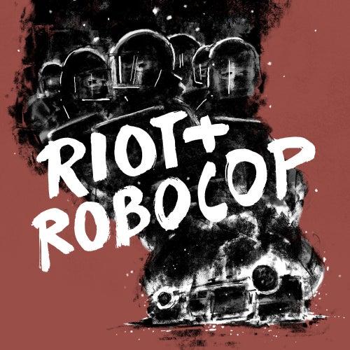 Riot + Robocop von Disarstar