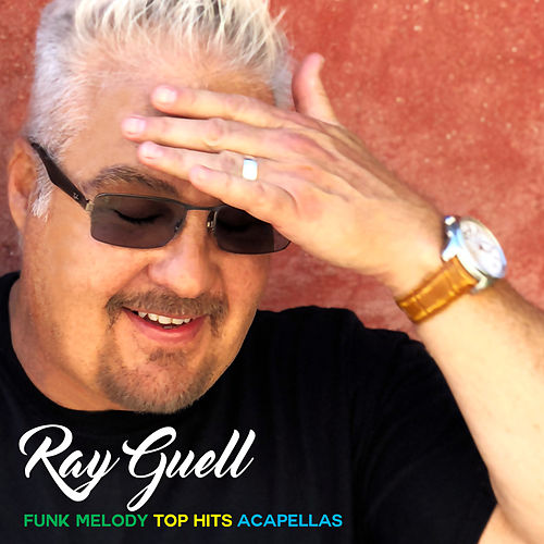 Funk Melody Top Hits Acapellas von Ray Guell