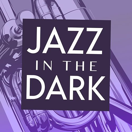 Jazz In the Dark de Various Artists