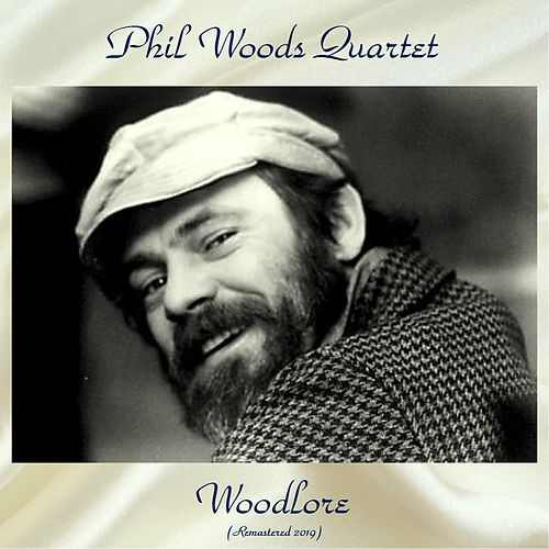 Woodlore (Remastered 2019) by Phil Woods