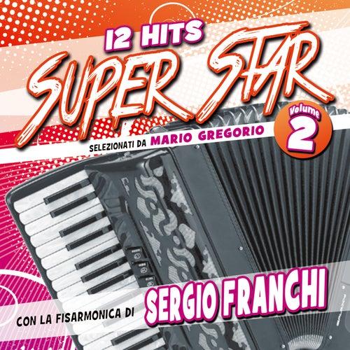 12 Hits Super Star, Vol. 2 by Sergio Franchi