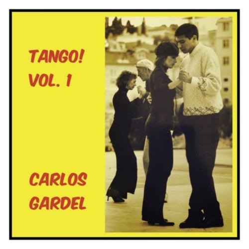 Tango! Vol. 1 de Carlos Gardel