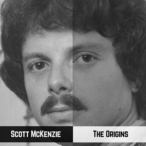 The Origins von Scott McKenzie