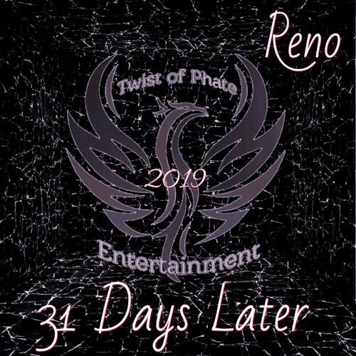 31 Days Later de Reno