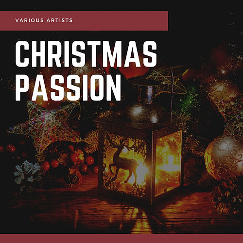 Christmas Passion von Various Artists