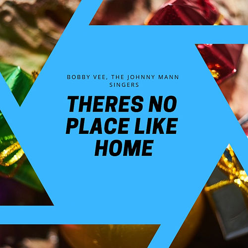 Theres No Place Like Home di Bobby Vee