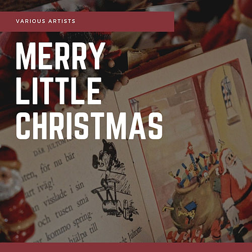Merry Little Christmas by Various Artists