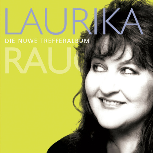 Die Nuwe Treffer Album de Laurika Rauch