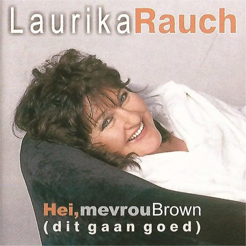 Hei, Mevrou Brown (Dit Gaan Goed) by Laurika Rauch