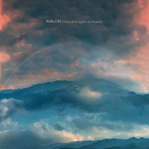 Thousand Layers to Heaven by Avalon