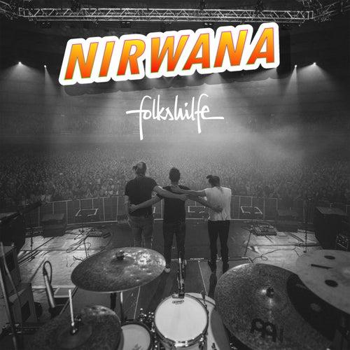 Nirwana (Live @ Brucknerhaus 2018) von Folkshilfe