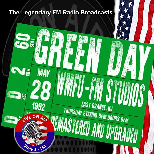 Legendary FM Broadcasts - WMFU-FM Studioss, East Orange NJ 28th May 1992 de Green Day