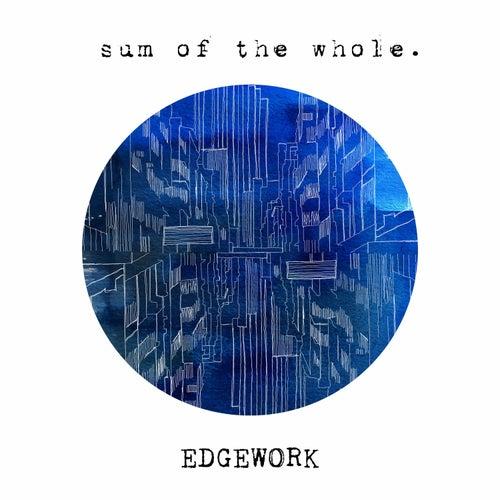 Sum of the Whole von Edgework