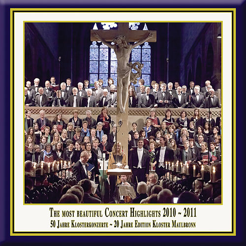 Anniversary Series, Vol. 12: The Most Beautiful Concert Highlights from Maulbronn Monastery, 2010-2011 (Live) by Various Artists