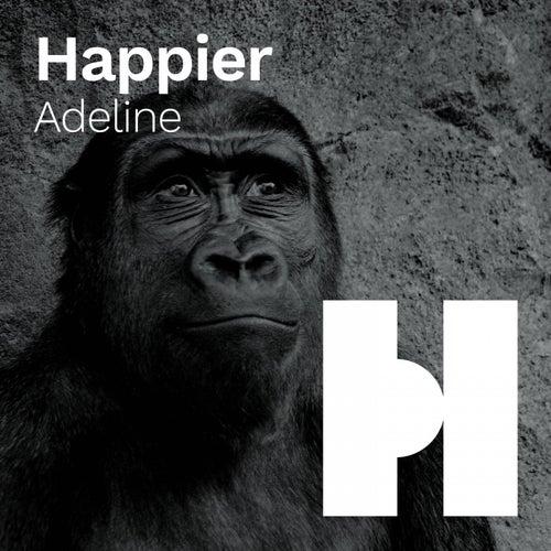 Happier de Adeline