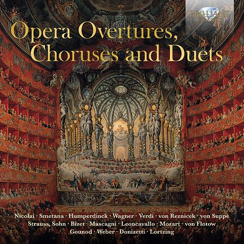Opera Overtures, Choruses and Duets von Various Artists
