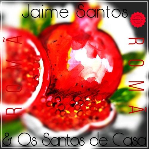 Romã de Jaime Santos