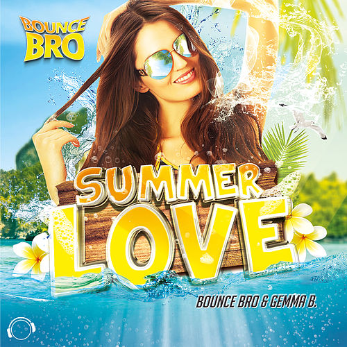 Summerlove by Bounce Bro