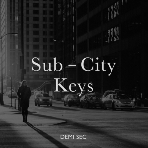 Demi Sec by Sub-City Keys