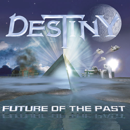 Future of the Past von Destiny