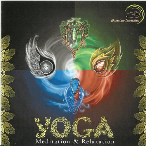 Yoga, Meditation, Relaxation fra Demetrio  Scopelliti
