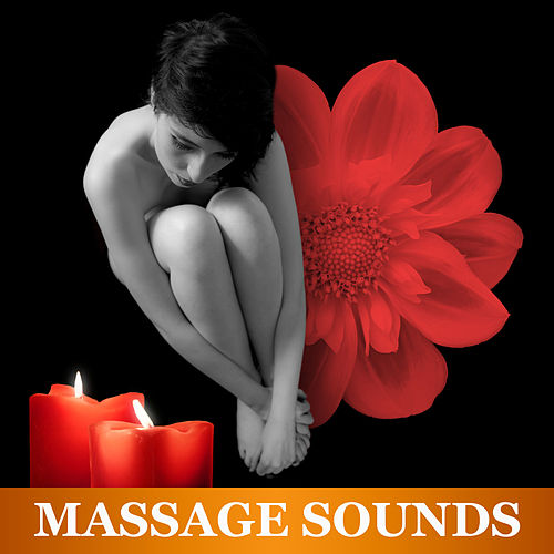 Massage Sounds – Healing Music for Massage Therapy, Peaceful Music for Total Rest, Relaxing Nature Sounds de Massage Tribe