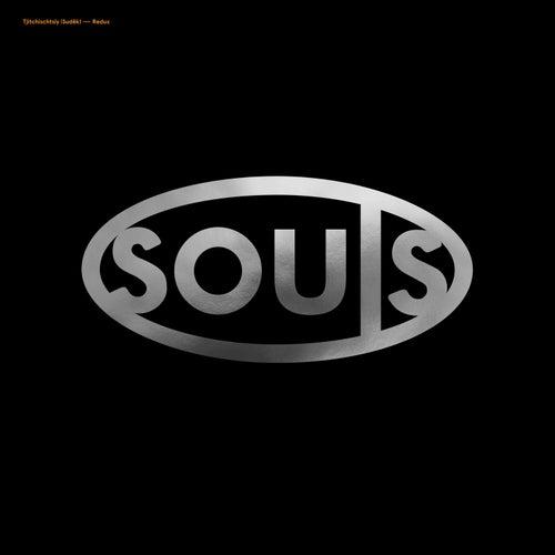 Tjitchischtsiy (Sudêk) Redux von Souls