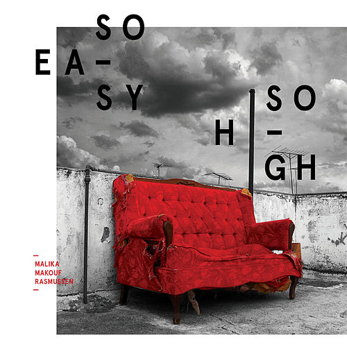 So Easy so High de Malika Makouf Rasmussen