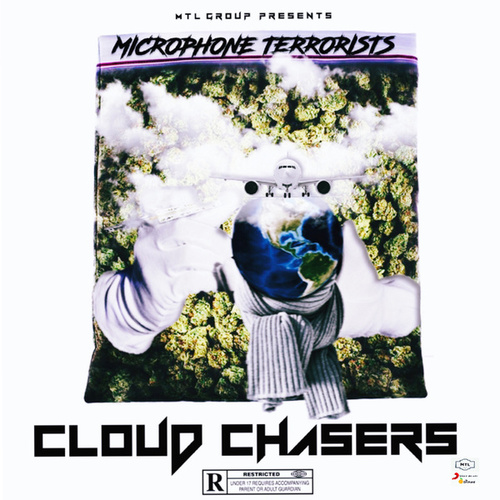 Cloud Chasers by Microphone Terrorists