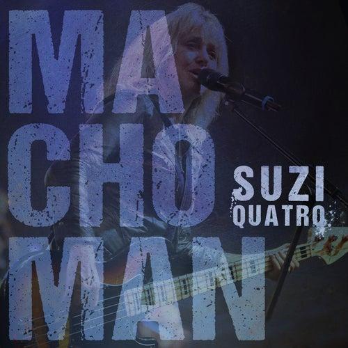 Macho Man von Suzi Quatro