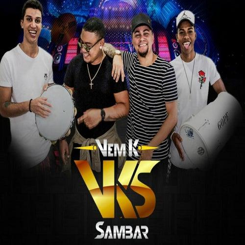 Diz pra Mim von Grupo Vem K Sambar