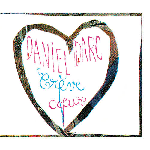 Crèvecoeur (2019 remastered) by Daniel Darc