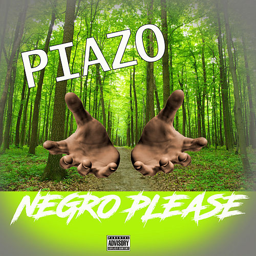 Negro Please de Piazo