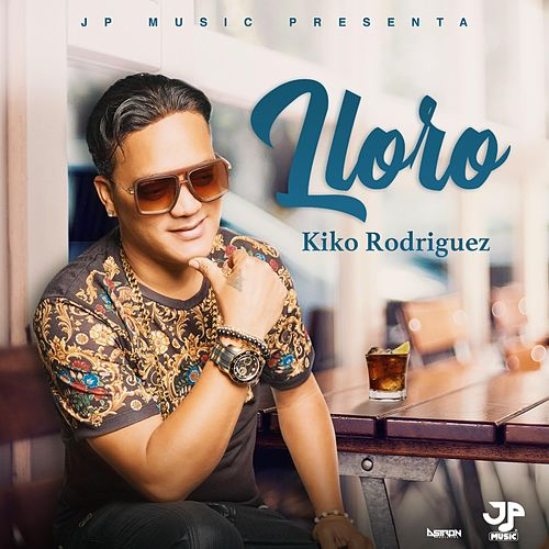 Lloro de Kiko Rodriguez