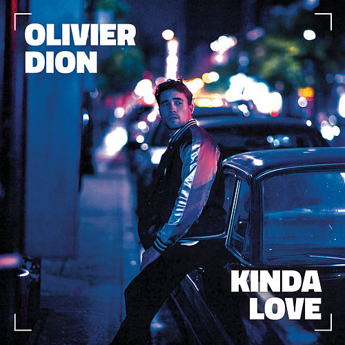 Kinda Love (French Version) by Olivier Dion